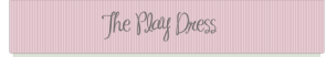 the_play_dress-header